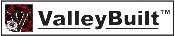 ValleyBuilt